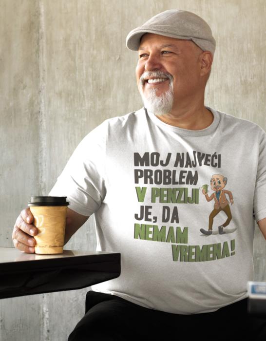 Smiješna majica u penziji sam, nemam vremena