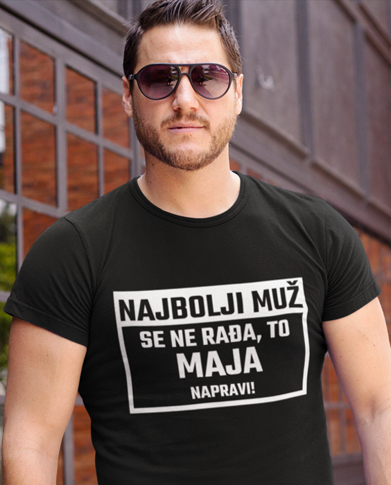 Smiješna majica najbolji muž se ne rađa