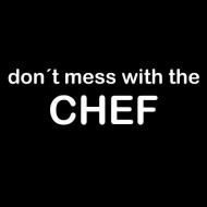 Zabavna pregača do not mess with the chef