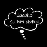 Majica za trudnice Jaaako ću biti slatka!